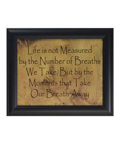 'Life Is Not Measured' Framed Wall Art by Village Farmhouse #zulily #zulilyfinds