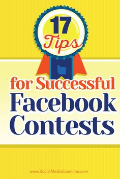 Are you planning a Facebook contest?  An easy-to-follow checklist of tips and best practices will help you launch Facebook contests your audience will love.  In this article I'll share 17 tips to make your Facebook contest a success. Via @smexaminer.