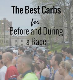 Best Carbs for Before and During a Race to feel your best and foods to avoid stomach issues while running