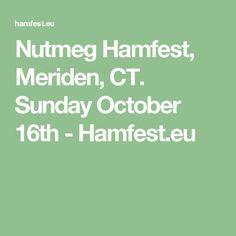 Nutmeg Hamfest, Meriden, CT. Sunday October 16th - Hamfest.eu