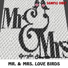 Mr and Mrs Wedding Love Birds Design Typography crochet blanket pattern; c2c, knitting, cross stitch graph; pdf download; instant download Acrylic Stew for Crochet and Cross Stitch Graph Patterns. This is a color graph pattern to follow not a written pattern. Mr and Mrs love bird wedding design graph by Acrylic Stew is a graph that can be used to crochet a blanket using C2C (Corner to Corner), TSS (Tunisian Simple Stitch) and other techniques. Alternatively, you can use this graph for…