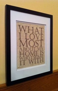 Burlap Wall Art  What I Love Most About My Home Is by RusticLooks, $16.00