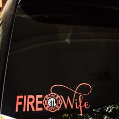Fire Wife Car Decal