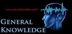 Give a boost to your General Knowledge through Gk India Videos.Fore more, keep yourself update with us at gkindiavideos.com/