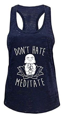 Tough Cookie's Women's Don't Hate Meditate Yoga Workout Burnout Tank Top (Small, Navy) - http://www.exercisejoy.com/tough-cookies-womens-dont-hate-meditate-yoga-workout-burnout-tank-top-small-navy/yoga/