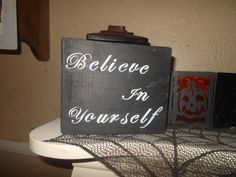 Believe In Yourself by AngelPaws6 on Etsy