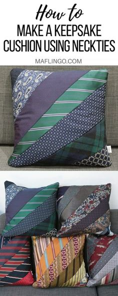Tutorial: How to make a lovely keepsake / memory cushion using men's neck ties. Step-by-step sewing tutorial to make a unique handmade gift to remember a loved one.