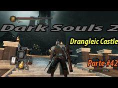 Dark Souls 2 #42 meia hora tentando entrar em Drangleic Castle