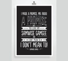 Hey, I found this really awesome Etsy listing at https://www.etsy.com/listing/174787468/samwise-quote-frodo-lord-of-the-rings