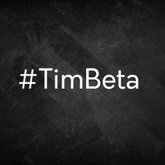 Vamos lá #TimBeta #REPINS plis