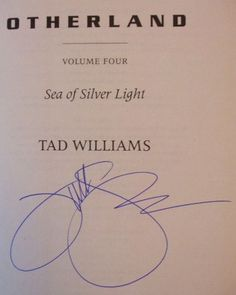 Tad Williams' Signature