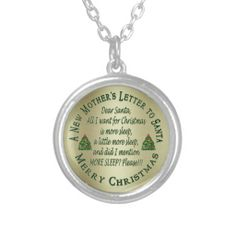 Funny New Mothers Christmas Letter To Santa RND This funny necklace for the new mom on your gift list features Christmas Trees with a yellow gold colored background. All a new mommy wants for Christmas is more sleep, a little more sleep, and did I mention more sleep? Lol !! ! Great gift for a new mother.