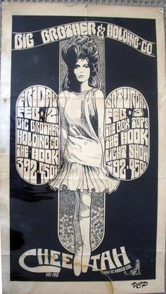 Big Brother and the Holding Company and The Hook 1967 and I was in attendance.
