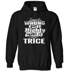 7 TRICE May Be Wrong T-Shirts, Hoodies (39.95$ ==► Order Here!)