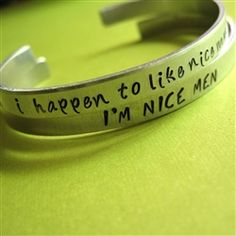 I Happen to Like Nice Men Cuff Set - Spiffing Jewelry