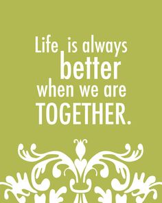 Better Together Quote  8x10 art print Green & by shopcocoprints, $16.50