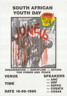 South African Youth Day June 16 marks the anniversary of the Soweto Uprising, when in 1976 South African high school students organized a series of protests in response to the introduction of.