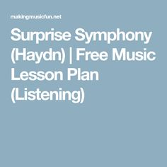 Surprise Symphony (Haydn) | Free Music Lesson Plan (Listening)