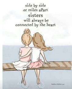 """108 Sister Quotes And Funny Sayings With Images """"Little sisters remind big sisters how wonderful it is to play in the sand. Big sisters show little sisters Bff Quotes, Best Friend Quotes, Family Quotes, Cute Quotes, Friendship Quotes, Funny Quotes, Sister Friend Quotes, Sister Birthday Quotes, Heart Quotes"""