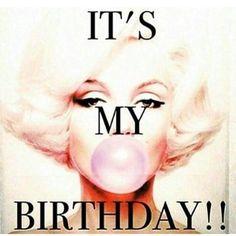 its my birthday meme Happy Birthday To Me Quotes, Birthday Girl Quotes, Happy Birthday Images, Happy Birthday Wishes, Birthday Greetings, Its My Birthday Month, Its My Bday, 23rd Birthday, Monroe Quotes