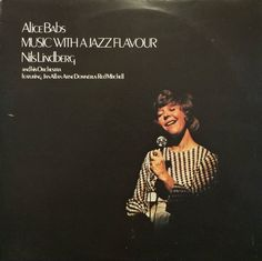 Alice Babs / Nils Lindberg And His Orchestra – Music With A Jazz Flavour