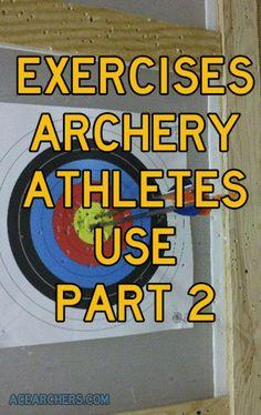 Ace-Archer-Archery-Athlete-Season-of-the-Archer-Exercises-Archers-Use-2