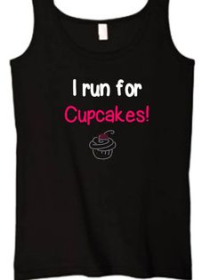 I Run for Cupcakes ladies workout tank bling  free shipping by PoshBlingBoutique, $22.00