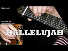 HALLELUJAH: Fingerstyle Guitar Lesson + TAB by GuitarNick - YouTube #guitartutorials