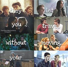"""""""They let you travel without moving your feet."""" 