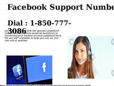 Are You Looking Forward For Facebook Support Number 1-850-777-3086? If yes, then approaching us would always be beneficial to you as our Facebook Support Number team is specialized in providing you with the best quality technical support to deal with any kind of technical problems related to Facebook. We can be reached easily through our toll free number1-850-777-3086. For more detail visit our site http://www.mailsupportnumber.com/facebook-technical-support-number.html