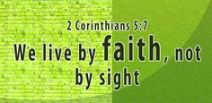 We walk by faith, not by sight. Bible Quotes, Bible Verses, Walk By Faith, Philippians 4, Walking By, Quote Of The Day, Lord, Thoughts, Bible Scripture Quotes