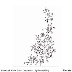 Shop Black and White Floral Ornaments Postcard created by Zeichenbloq. Flower Pattern Drawing, Simple Flower Drawing, Simple Flower Design, Flower Outline, Floral Drawing, Easy Flower Designs, Flower Design Drawing, Easy Flower Drawings, Simple Flowers