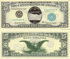 West Virginia (USA) Statehood Commemorative Notes (private issue) 25 Dollars 2005 (The Mountain State)