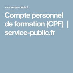 Compte personnel de formation (CPF)   service-public.fr
