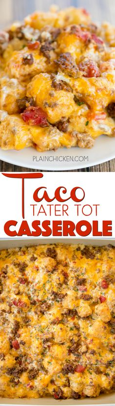 Taco Tater Tot Casserole - taco meat, diced tomatoes and green chiles, cheese, cheese soup, sour cream and tater tots - what\'s not to love? We ate this twice in one day! Can be made ahead of time and refrigerated or frozen for later. You can also divide it between two 8x8-inch foil pans and freeze one.  Taco night will never be the same!