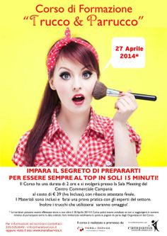 """Partecipa al Corso di Formazione"""" Trucco e Parrucco """" che si terrà presso il Centro Commerciale Campania il 27 aprile 2014"""