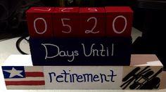 Days until retirement! Retirement, Projects, Home Decor, Log Projects, Blue Prints, Decoration Home, Room Decor, Retirement Age, Home Interior Design