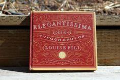 Elegantissima The Design & Typography of Louise fili