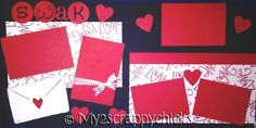 Sealed with a Kiss! Valentine scrapbook pages