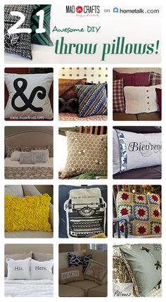 Make your own great throw pillows! Get inspired here from these 21 pillows!