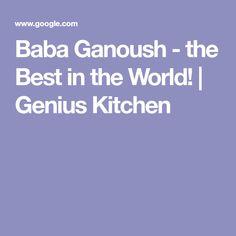 Baba Ganoush - the Best in the World! | Genius Kitchen
