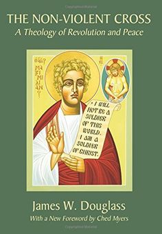 The Non-Violent Cross: A Theology of Revolution and Peace, http://www.amazon.ca/dp/1597526088/ref=cm_sw_r_pi_awdl_dVoiwb1TAMYME