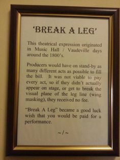 "The origin of ""Break a Leg""."