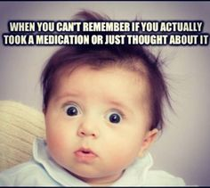 Holy shit I do this every day!!!! Lyme brain meme - Google Search