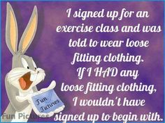 bugs bunny exercise class quotes quote cartoons funny quotes looney tunes humor bug bunny