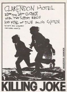 Gig flyer for the Killing Joke gigs at the Hammersmith Clarendon on and October 1980 Posters Diy, Tour Posters, Poster Ideas, Punk Poster, New Poster, Rock Band Photos, Rock Band Posters, Tunnel Of Love, Music Flyer