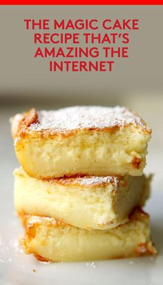 The Magic Cake Recipe That's Amazing The Internet | You likely have all the ingredients on hand.