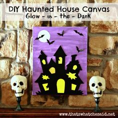 DIY Haunted House Canvas Glow In The Dark from thatswhatchesaid.net; could be craft for kids.  Check color book pages for shapes
