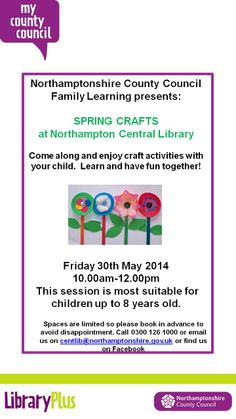 Spring craft activity for children at Northampton Central Library Friday 30th May