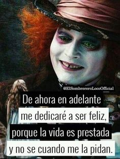 pues Pink Things pink color discharge during pregnancy Stupid Love, Sad Love, Mad Hatter Quotes, Alice And Wonderland Quotes, Mr Wonderful, Spiritual Messages, Johnny Depp, Halloween Makeup, Halloween Halloween